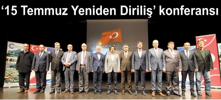 '15 Temmuz Yeniden Diriliş' konferansı