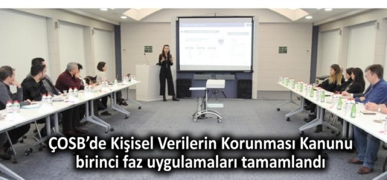 ÇOSB'de Kişisel Verilerin Korunması Kanunu birinci faz uygulamaları tamamlandı