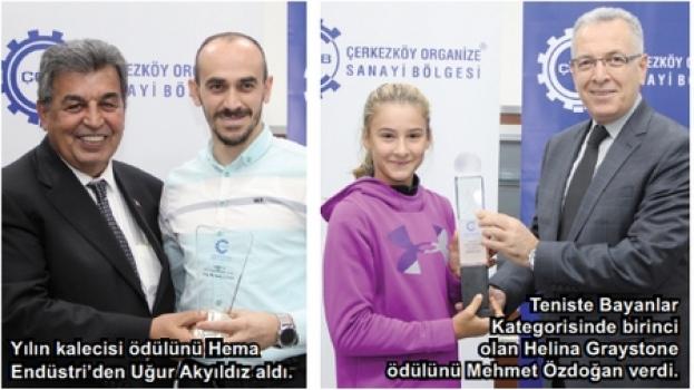 ÇOSB Futbol ve Tenis Turnuvasında ödüller dağıtıldı