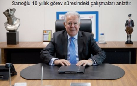Sarıoğlu : ÇOSB'ye 200 milyon liralık yatırım yaptık