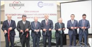 Türk Eximbank ÇOSB İrtibat Bürosu törenle açıldı